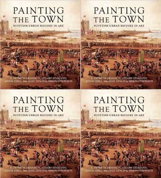 Painting the Town  Scottish Urban History in Art