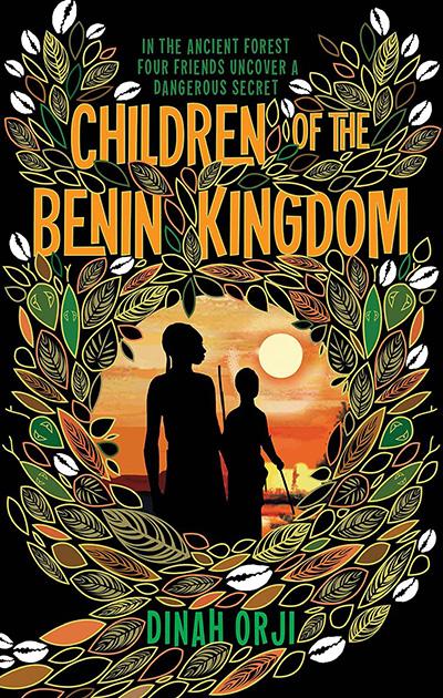 Children of the Benin Kingdom by Dinah Orji