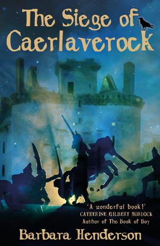 The Siege of Caerlaverock By Barbara Henderson