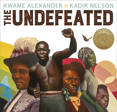The Undefeated By Kwame Alexander, illus. Kadir Nelson