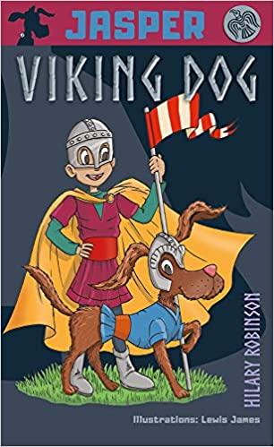 Jasper: Viking Dog by Hilary Robinson