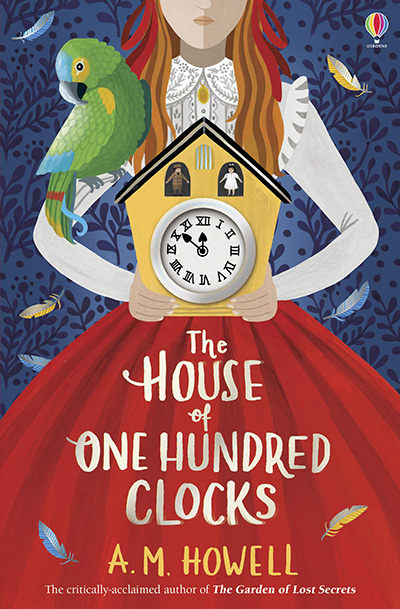 The House of One Hundred Clocks By A M Howell
